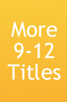 More Ages 9-12 titles